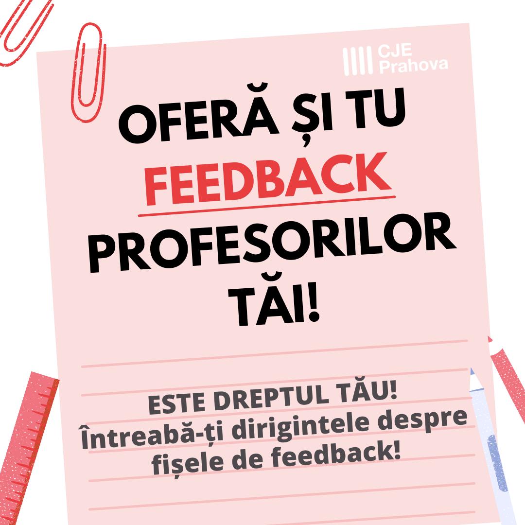 E timpul să oferi feedback profesorilor de la clasă!